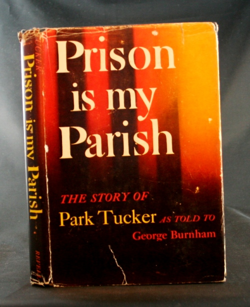 Image for Prison is My Parish: The Story of Park Tucker