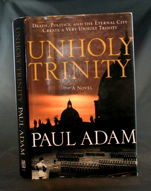 Image for Unholy Trinity: A Novel