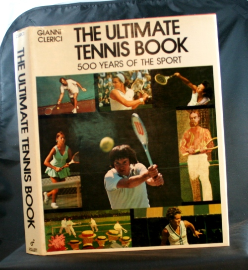 Image for The Ultimate Tennis Book: 500 Years of the Sport