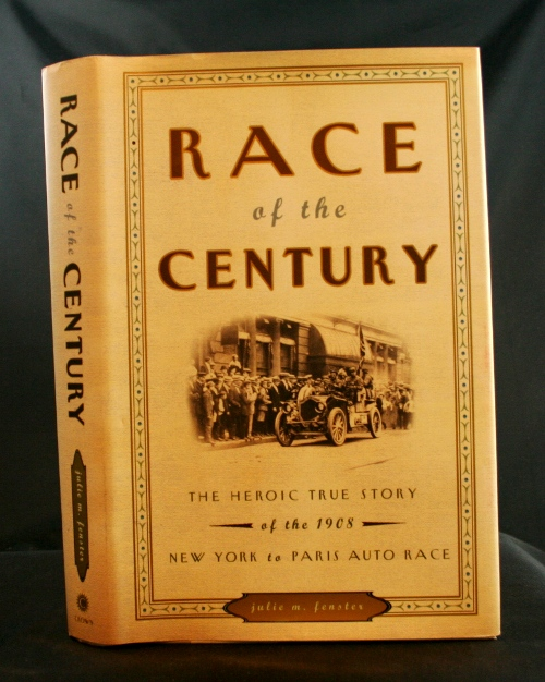 Image for Race of the Century: The Heroic True Story of the 1908 New York to Paris Auto Ra