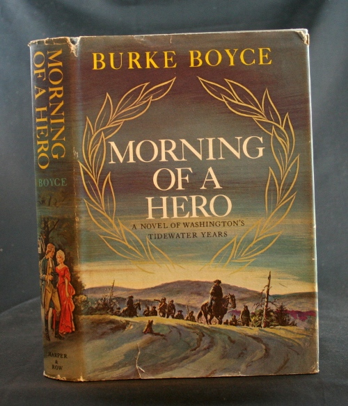 Image for Morning of a Hero: A Novel of Washington's Tidewater Years