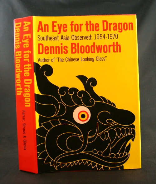 Image for An Eye for the Dragon: Southeast Asia Observed 1954-1970