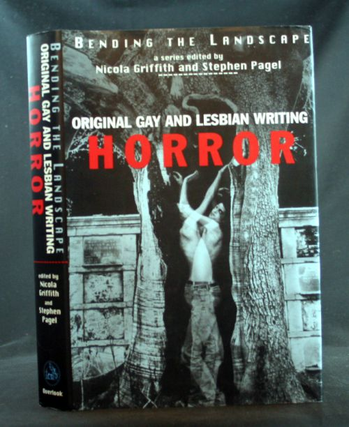 Image for Bending the Landscape - Original Gay and Lesbian Writing Volume II: Horror