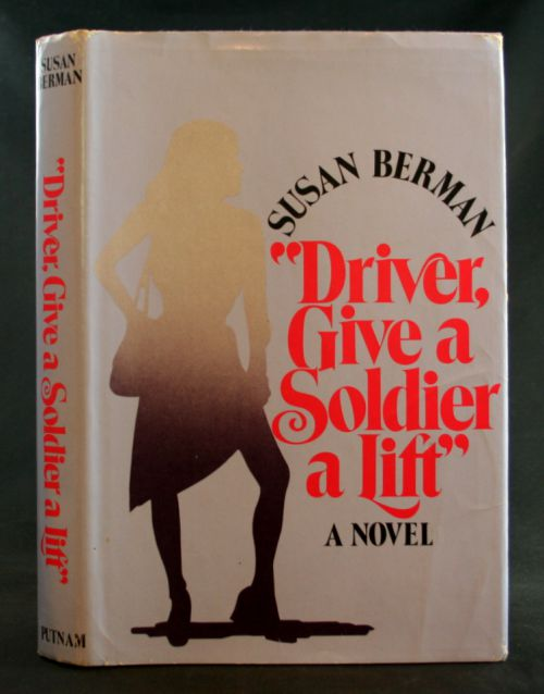 "Image for ""Driver, Give a Soldier a Lift"": A Novel"