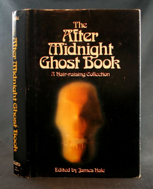 Image for The After Midnight Ghost Book: A Hair-raising Collection