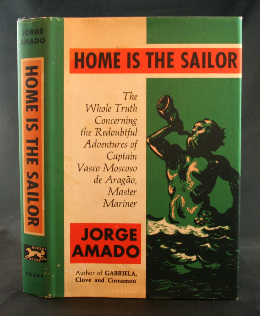 Image for Home is the Sailor: The Whole Truth Concerning the Redoubtful Adventures of Capt