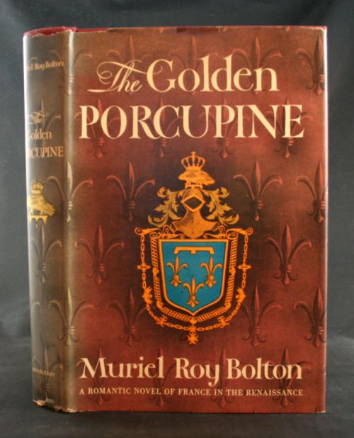Image for The Golden Porcupine: A Romantic Novel of France in the Renaissance