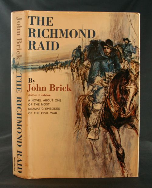Image for The Richmond Raid: A Novel About One of the Most Dramatic Episodes of the Civil