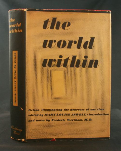 Image for The World Within: Fiction Illuminating the Neuroses of Our Time