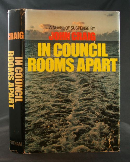 Image for In Council Rooms Apart: A Novel of Suspense