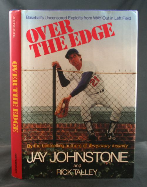 Image for Over the Edge: Baseball's Uncensored Exploits from WAY Out in Left Field