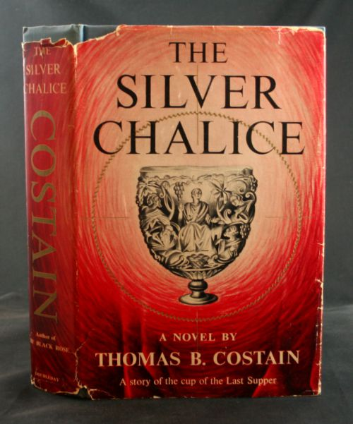 Image for The Silver Chalice: A story of the cup of the Last Supper
