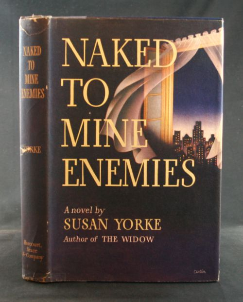 Image for Naked to Mine Enemies: A Novel