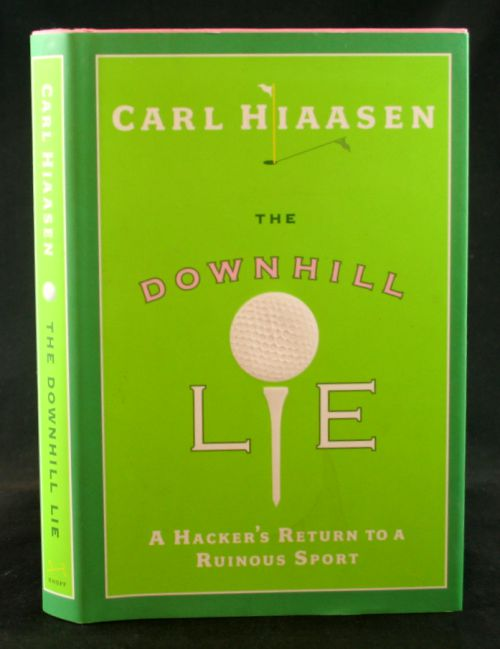 Image for The Downhill Lie: A Hacker's Return to a Ruinous Sport