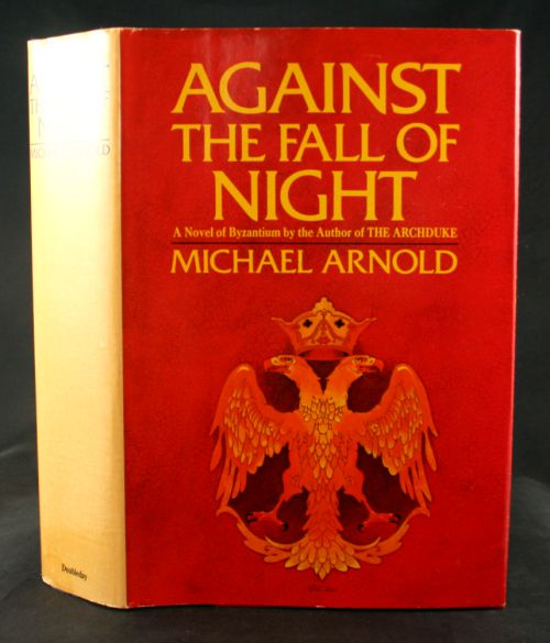 Image for Against the Fall of Night: A Novel of Byzantium