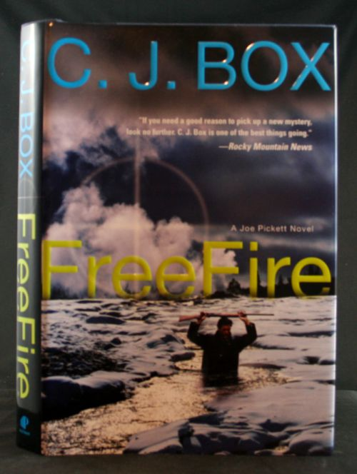 Image for Free Fire: A Joe Pickett Novel