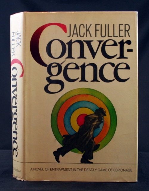 Image for Convergence: A Novel of Entrapment in the Deadly Game of Espionage
