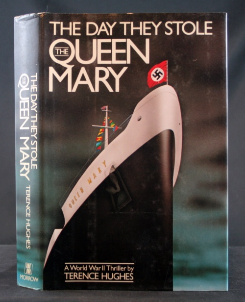 Image for The Day They Stole the Queen Mary: A World War II Thriller