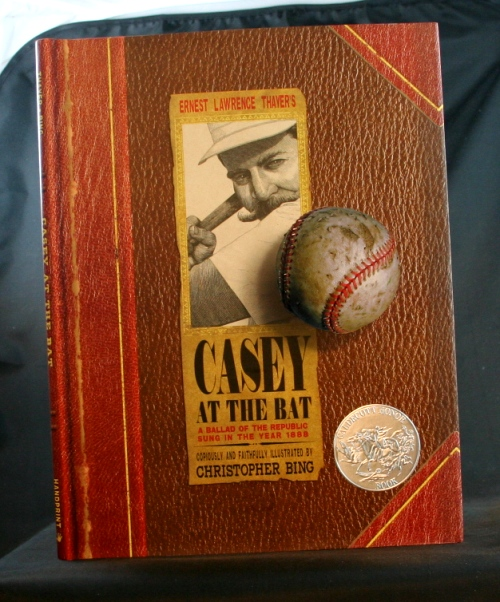 Image for Ernest Lawrence Thayer's Casey at the Bat: A Ballad of the Republic Sung in the Year 1888