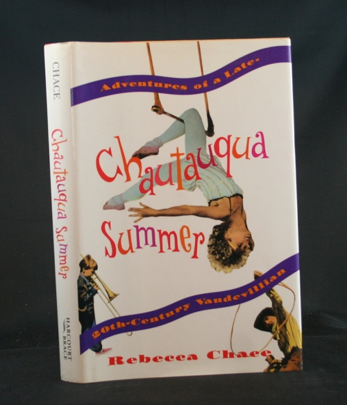 Image for Chautauqua Summer: Adventures of a Late-20th-Centure Vaudevillian