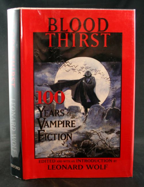 Image for Blood Thirst: 100 Years of Vampire Fiction
